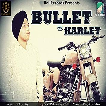 Bullet vs. Harley