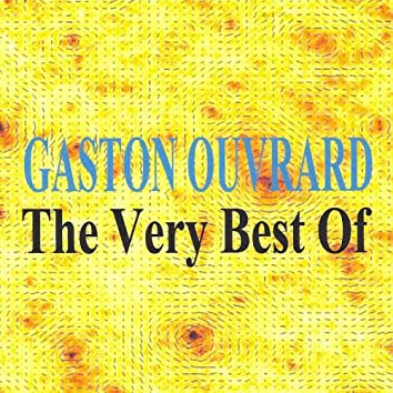 The Very Best Of : Gaston Ouvrard