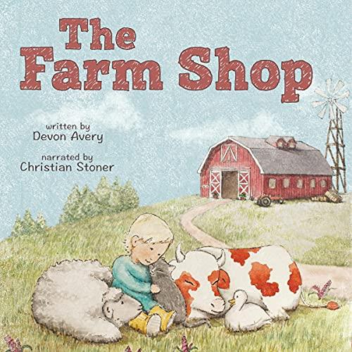 The Farm Shop Audiobook By Devon Avery cover art
