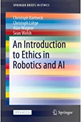 An Introduction to Ethics in Robotics and AI (SpringerBriefs in Ethics) Kindle Edition