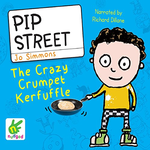 Pip Street: The Crazy Crumpet Kerfuffle audiobook cover art