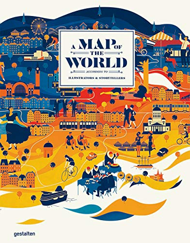 A Map of the World (updated & extended version): The World According to Illustrators and Storytellers