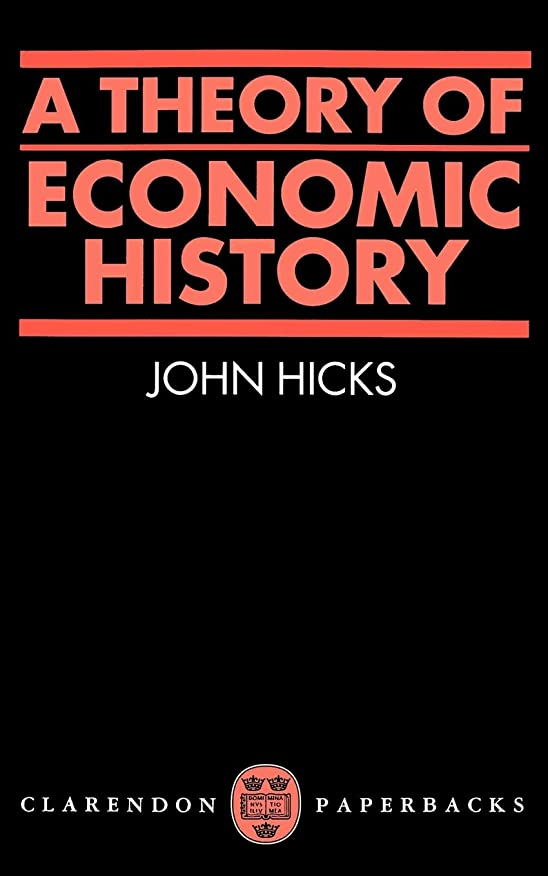 崖クライストチャーチコジオスコA Theory of Economic History (Oxford Paperbacks)