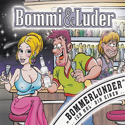 Bommerlunder (Ich hol' dir einen)