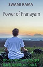BUSY PEOPLE'S GUIDE TO AMAZING HEALTH THROUGH PRANAYAMA : A SHORT 8 MINUTE YOGIC PRANAYAMA BREATHING ROUTINE FOR BUSY PEOPLE