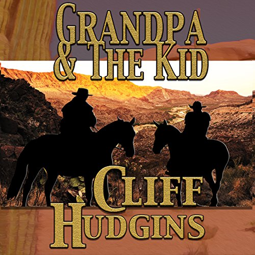 Grandpa and the Kid audiobook cover art