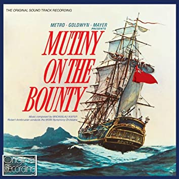 Mutiny On The Bounty (Original Soundtrack Recording)