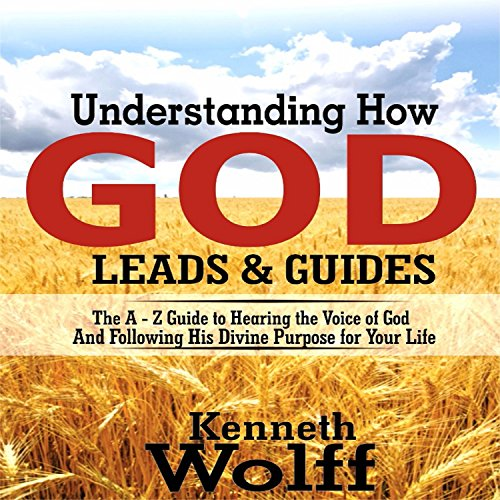 Understanding How God Leads & Guides audiobook cover art