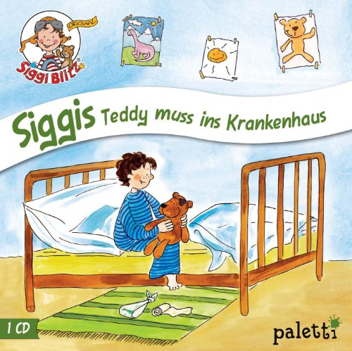 Kinder CD Siggi Blitz - Siggis Teddy muss ins Krankenhaus Hörspiel
