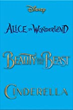 Beauty and the Beast, Cinderella & Alice in Wonderland
