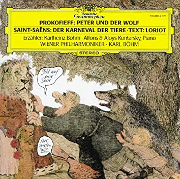 Prokofiev: Peter und der Wolf / Saint-Saëns: Der Karneval der Tiere