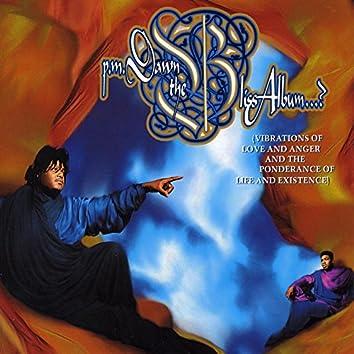 The Bliss Album...?