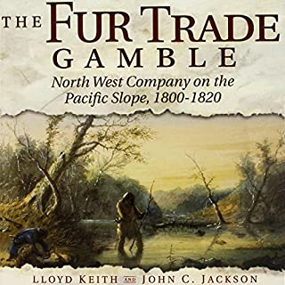 The Fur Trade Gamble audiobook cover art