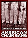 American Chain Gang - Extended Cut