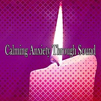Calming Anxiety Through Sound