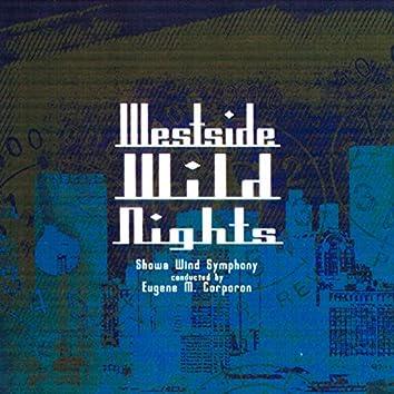 Westside Wild Nights