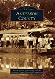Anderson County (Images of America)