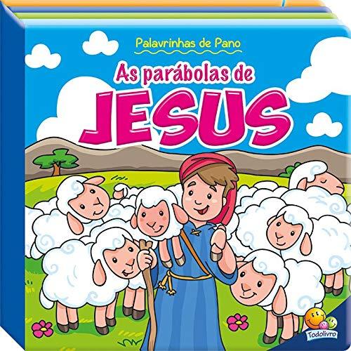 Palavrinhas de pano III: as parábolas de Jesus
