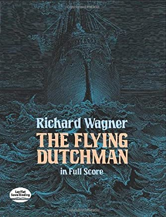 The Flying Dutchman in Full Score (Dover Music Scores) by Richard Wagner(2012-06-13)
