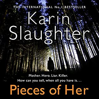 Pieces of Her                   By:                                                                                                                                 Karin Slaughter                               Narrated by:                                                                                                                                 Kathleen Early                      Length: 16 hrs and 5 mins     321 ratings     Overall 4.2