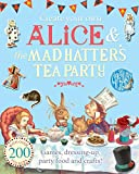Create Your Own Alice & the Mad Hatter's Tea Party (The Macmillan Alice)