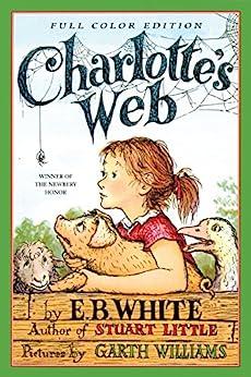 Charlotte's Web (Trophy Newbery) by [E. B. White, Garth Williams]