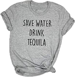 Save Water Drink Tequila T-Shirt Top Women Drinking Shirt Short Sleeve Casual Cute Funny Saying Tee