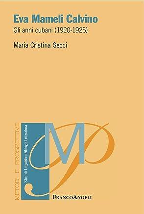 Eva Mameli Calvino: Gli anni cubani (1920-1925)