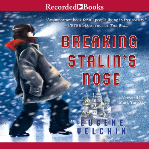 Breaking Stalin's Nose                   By:                                                                                                                                 Eugene Yelchin                               Narrated by:                                                                                                                                 Mark Turetsky                      Length: 1 hr and 59 mins     73 ratings     Overall 4.5