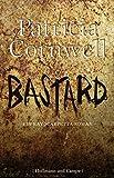 Bastard: Ein Kay-Scarpetta-Roman (Krimi/Thriller) - Patricia Cornwell