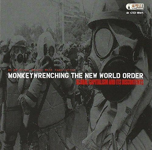 [画像:Monkey Wrenching New World Order]