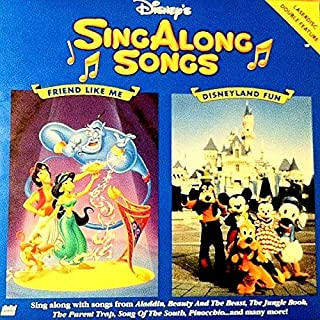 Sing Along Songs - Friend Like Me / Disneyland Fun - 12
