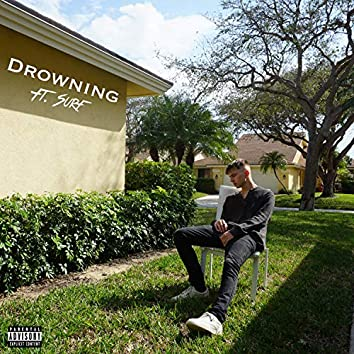 DROWNING (feat. Surf)
