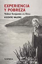 Experiencia y pobreza: Walter Benjamin en Ibiza