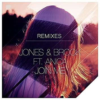 Join Me (feat. Anica Russo) [Remixes]