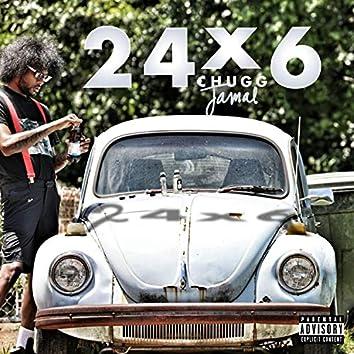 24 X 6 (feat. Chugg Jamal)
