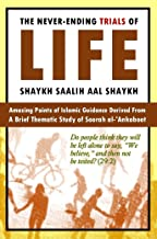 The Never-Ending Trials of Life: Islamic Guidance Derived from a Brief Thematic Study of Soorah al-'Ankaboot