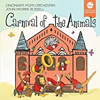 Carnival of the Animals by Cincinnati Pops Orchestra