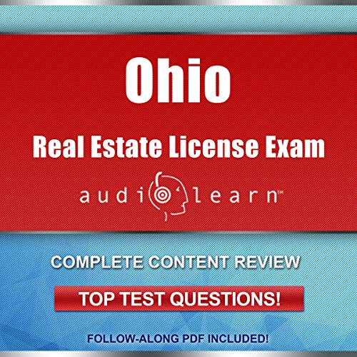 Ohio Real Estate License Exam AudioLearn - Complete Audio Review for the Real Estate License Examination in Ohio! cover art