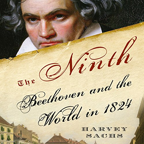 The Ninth     Beethoven and the World in 1824              Written by:                                                                                                                                 Harvey Sachs                               Narrated by:                                                                                                                                 Patrick Egan                      Length: 9 hrs and 26 mins     Not rated yet     Overall 0.0