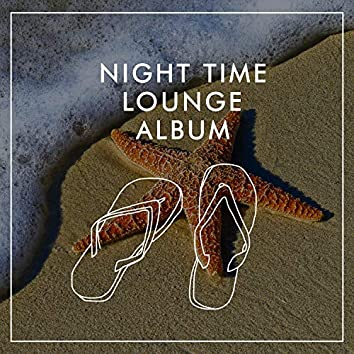 Night Time Lounge Album