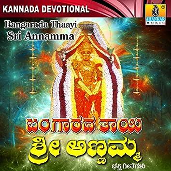 Bangaradha Thaayi Sri Annamma