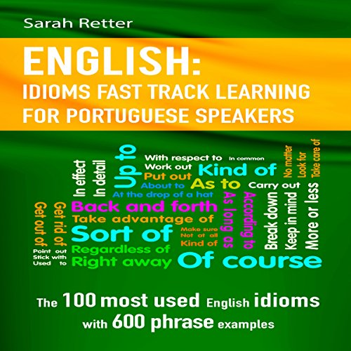 English: Idioms Fast Track Learning for Portuguese Speakers audiobook cover art