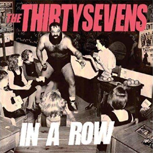 The Thirtysevens