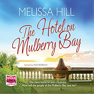 The Hotel on Mulberry Bay                   By:                                                                                                                                 Melissa Hill                               Narrated by:                                                                                                                                 Aoife McMahon                      Length: 9 hrs and 45 mins     9 ratings     Overall 4.7