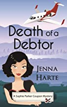 Death of a Debtor (A Sophie Parker Coupon Mystery Book 1)