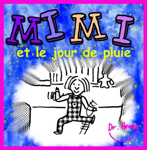 Mimi et le jour de pluie