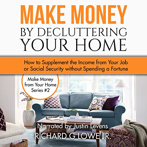 Make Money by Decluttering Your Home audiobook cover art