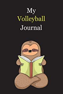 My Volleyball Journal: With A Cute Sloth Reading , Blank Lined Notebook Journal Gift Idea With Black Background Cover