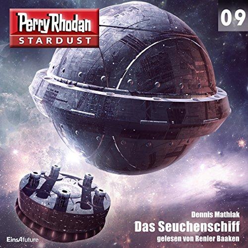 Das Seuchenschiff     Perry Rhodan Stardust 9              Autor:                                                                                                                                 Dennis Mathiak                               Sprecher:                                                                                                                                 Renier Baaken                      Spieldauer: 3 Std. und 35 Min.     12 Bewertungen     Gesamt 4,4